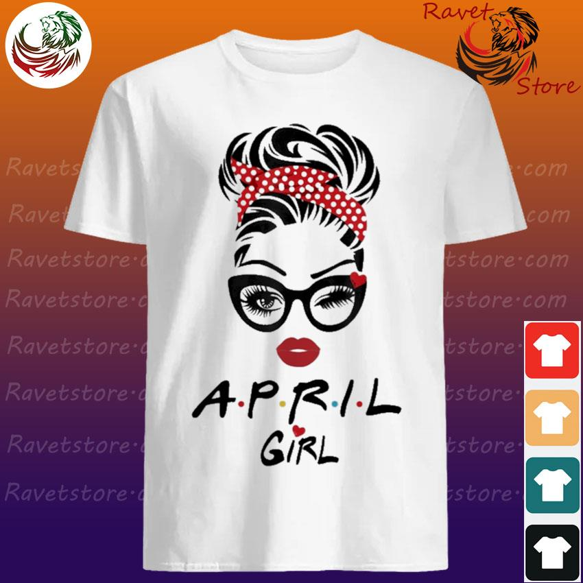 April Girl face Wink Eye shirt