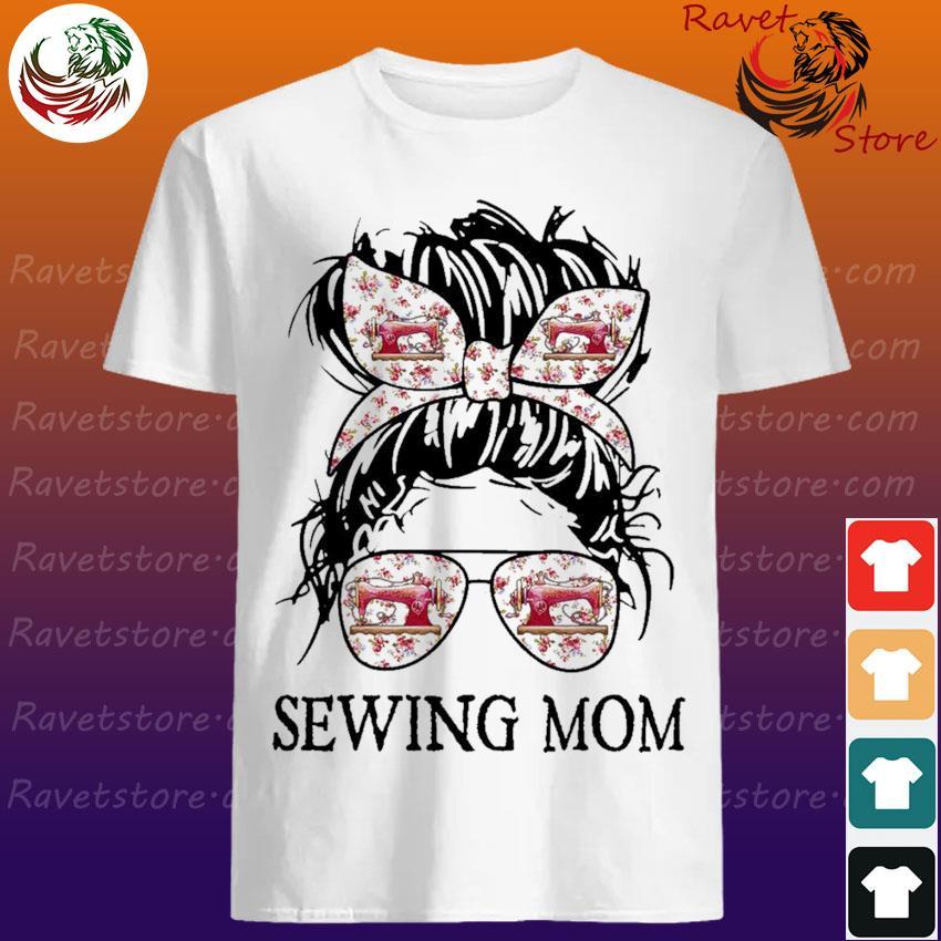 Messy Bun Sewing Mom shirt