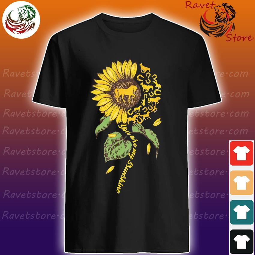 Official Sunflower Horse You are My Sunshine shirt
