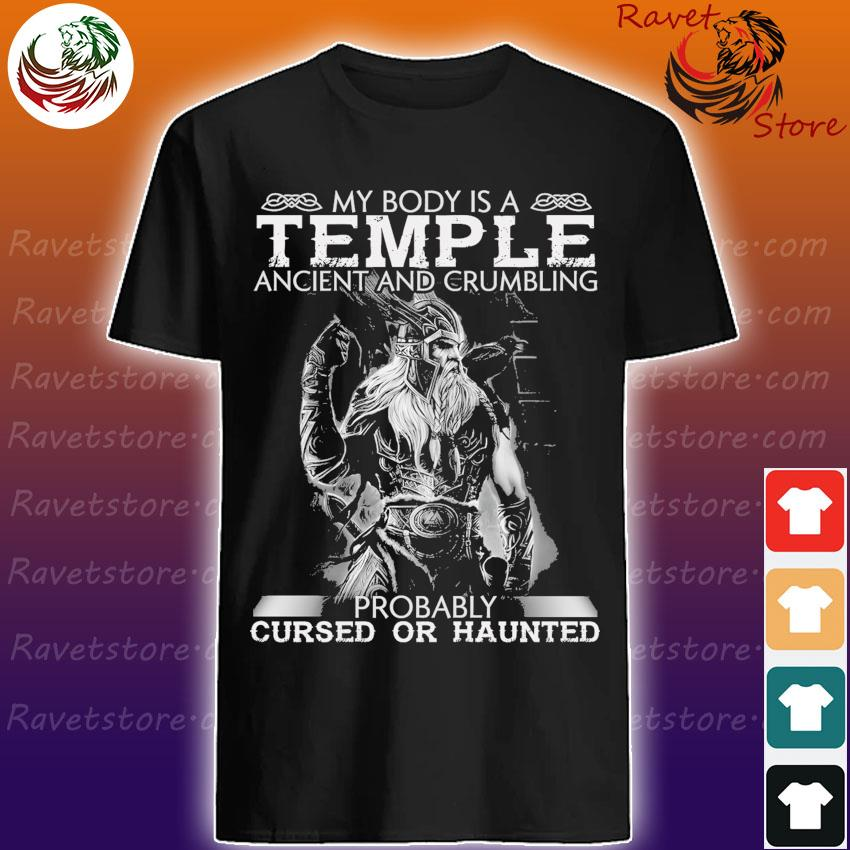 Official Vikings My body is a Temple ancient and Crumbling probably cursed or haunted shirt