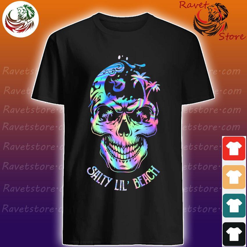 Sugar Skull Salty Lil' Beach shirt