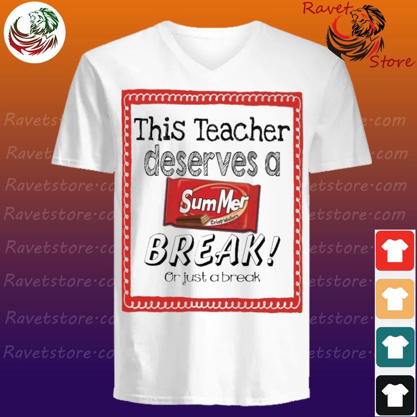 This Teacher Deserves a Summer Break or just a break V-Neck