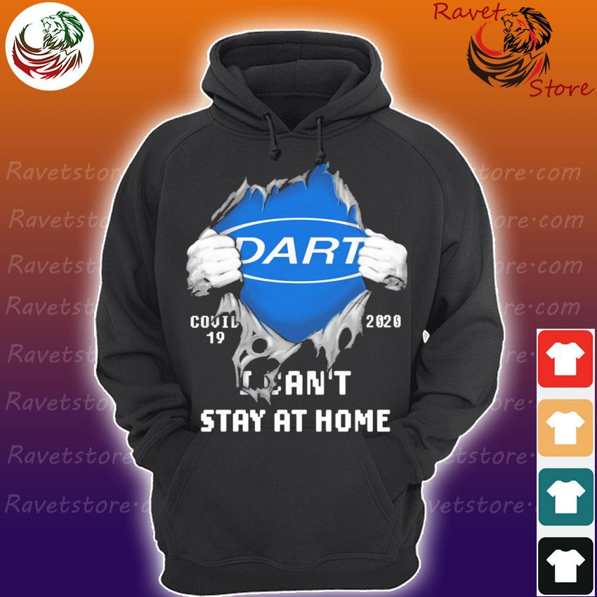 Blood inside Me Dart Covid 19 2020 I can't stay at home s Hoodie