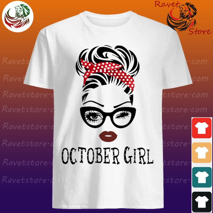 Black Woman with glasses October Girl shirt