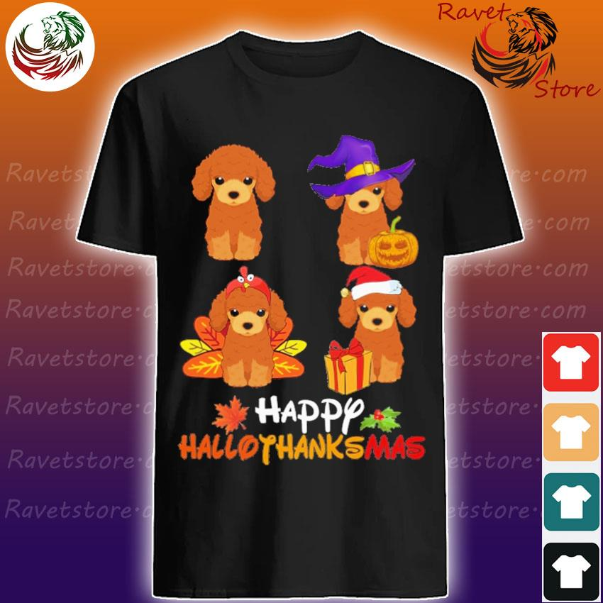 Poodle dogs Happy Hallothanksmas shirt