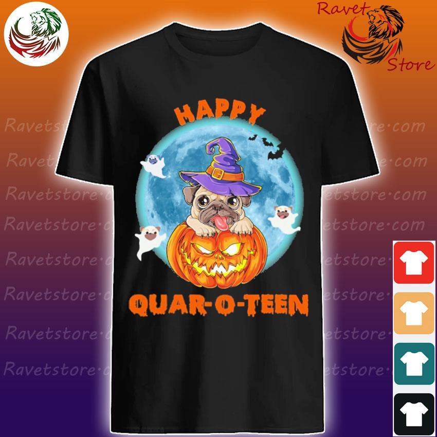 Pug dog Happy Quar-o-teen Halloween shirt