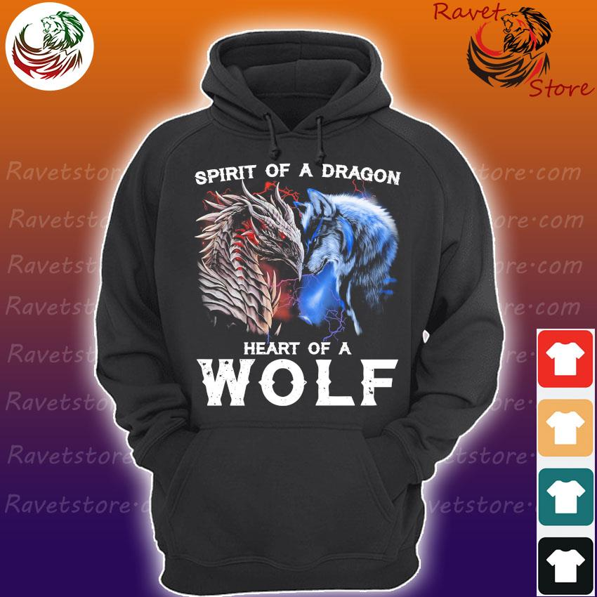 Spirit of a Dragon heart of a Wolf s Hoodie