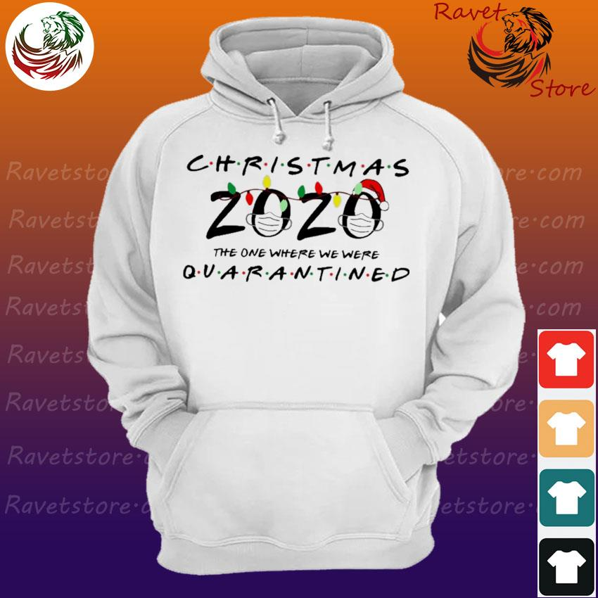 Official Santa light mask Christmas the one where we were Quarantined 2020 s Hoodie