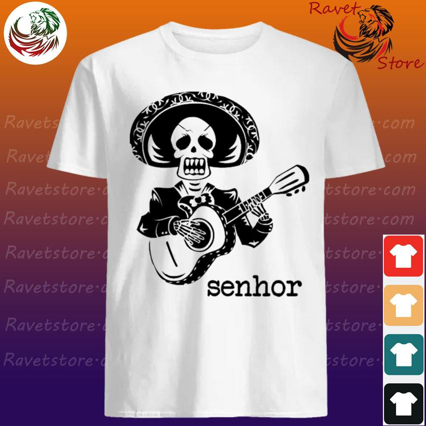 Official Skeleton Mariachi Guitar Senhor shirt