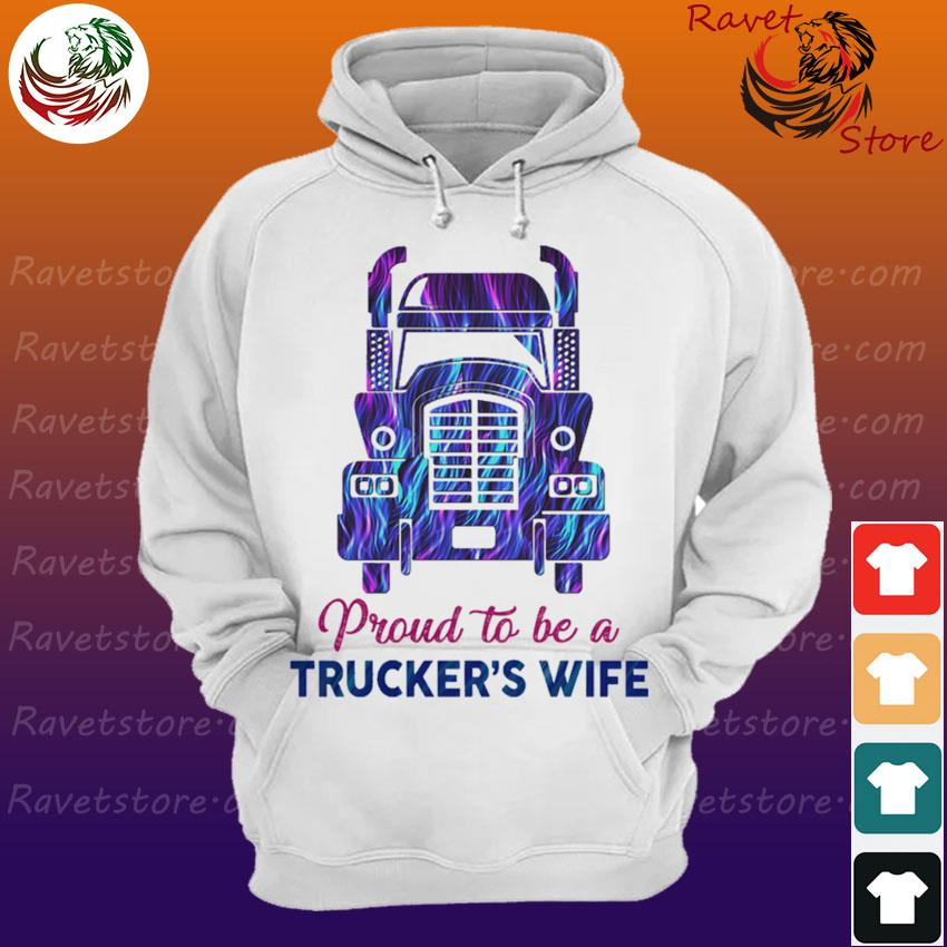 Proud to be a Trucker's wife s Hoodie