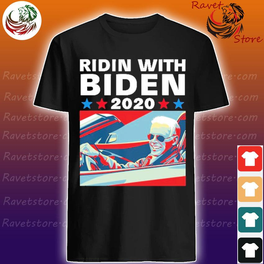 Ridin With Biden 2020 vote Shirt