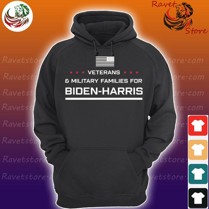 Veterans And Military Families For Biden Harris s Hoodie