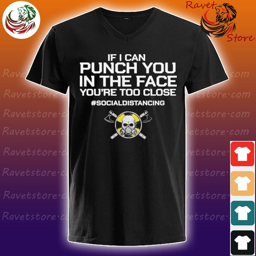 Viking If I can Punch You in the face you're too close #socialdistancing s V-Neck