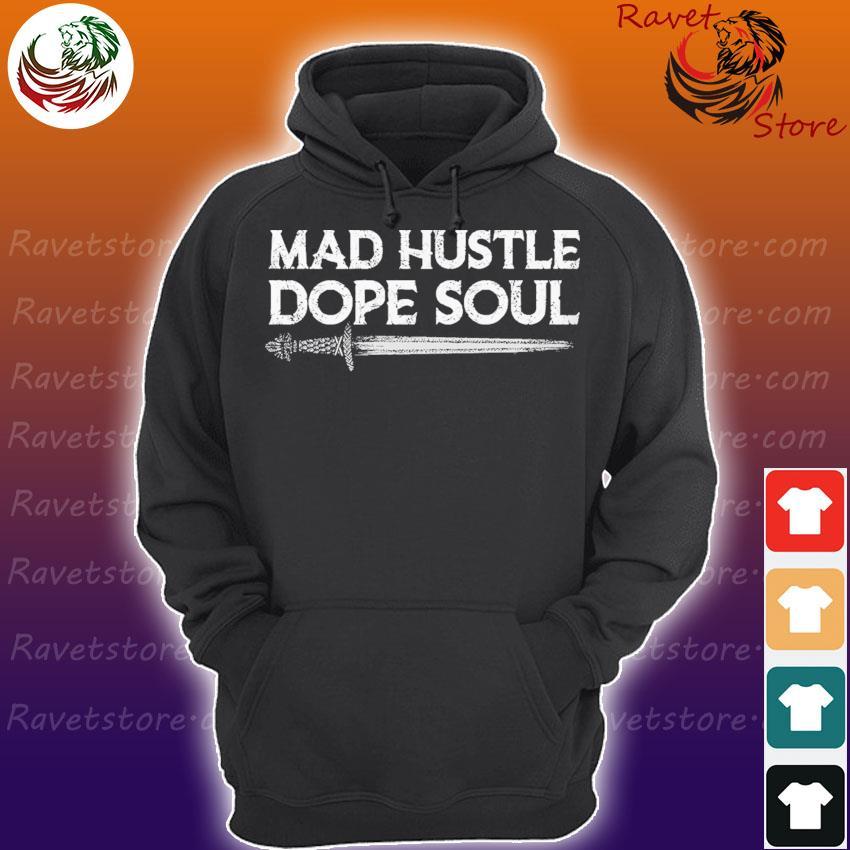 Viking Mad Hustle dope Soul s Hoodie