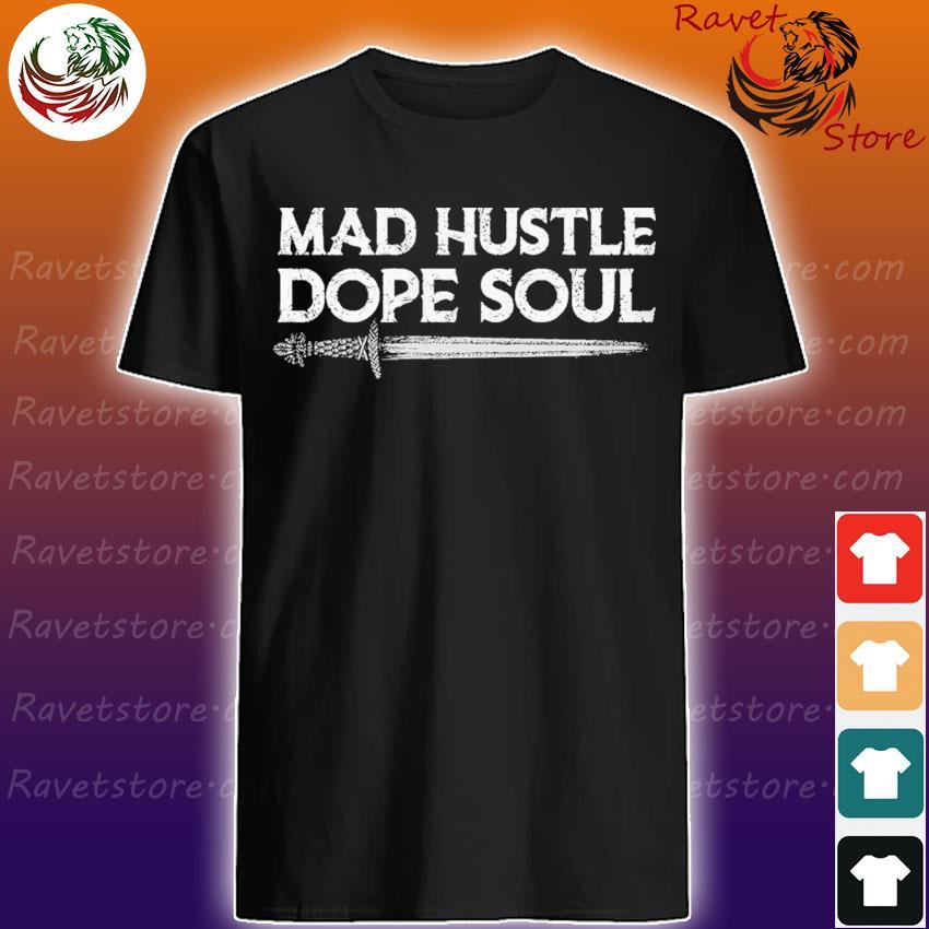 Viking Mad Hustle dope Soul shirt