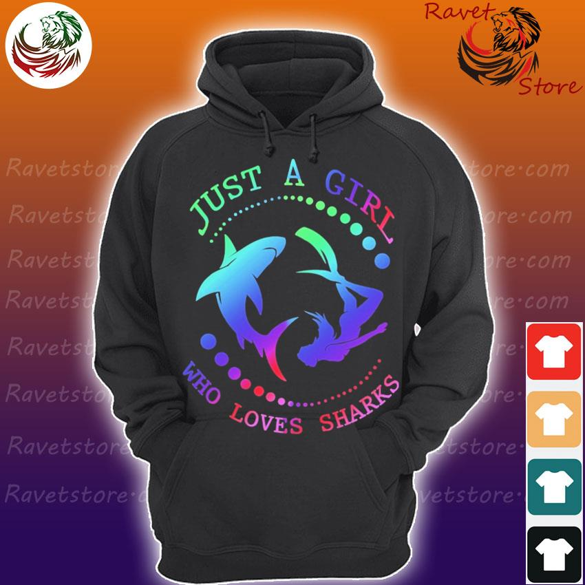 Just a Girl who loves Sharks s Hoodie