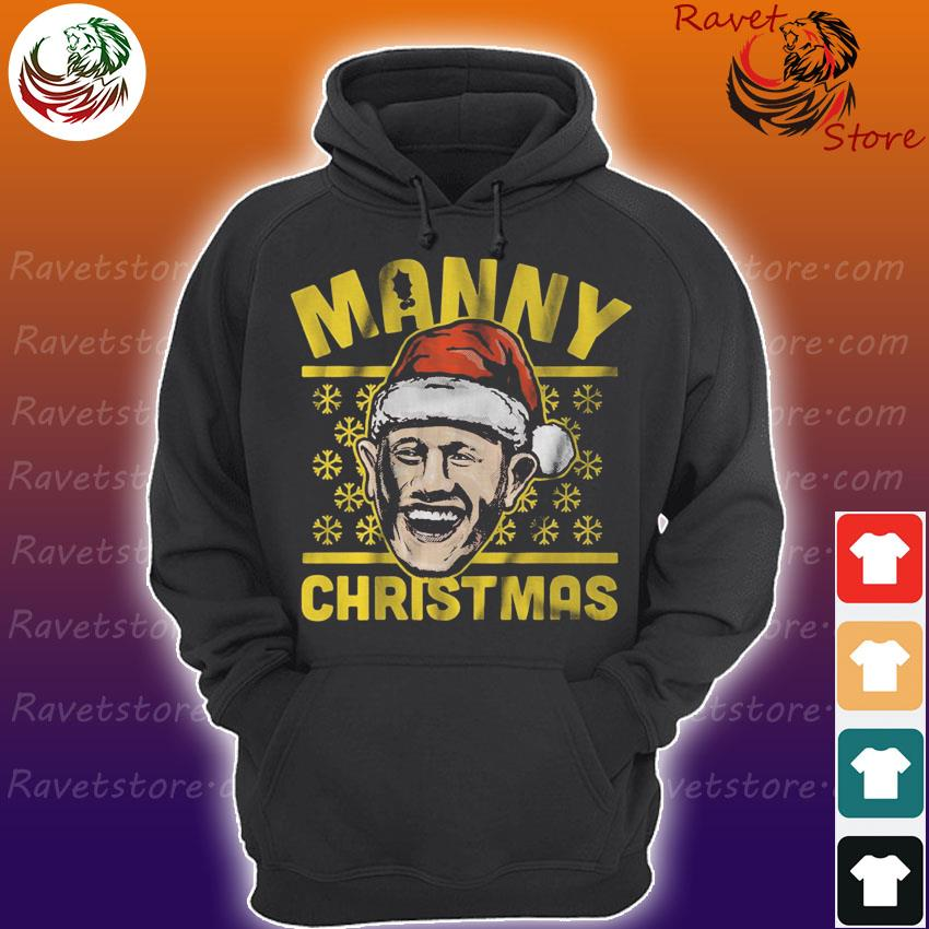 Manny ugly Christmas s Hoodie