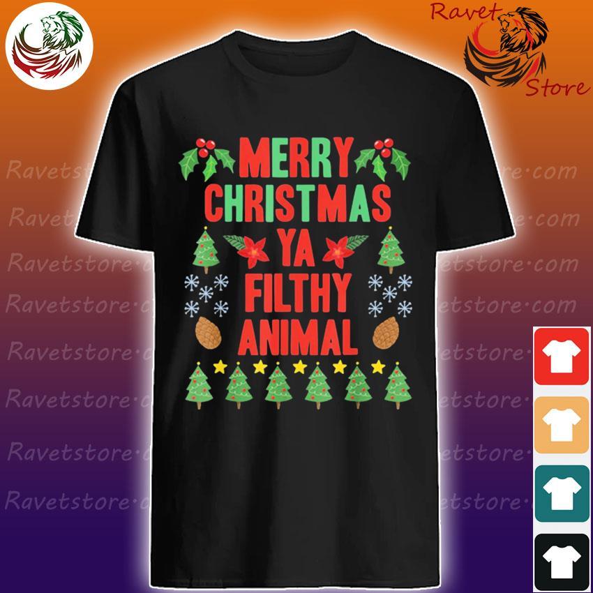 Merry Christmas Ya Filthy Animals Christmas Shirt