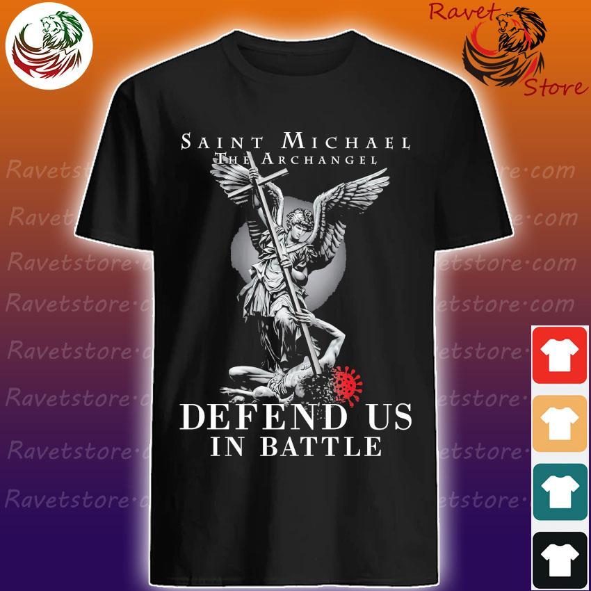 Saint Michael the Archangel Defend ú in Battle shirt