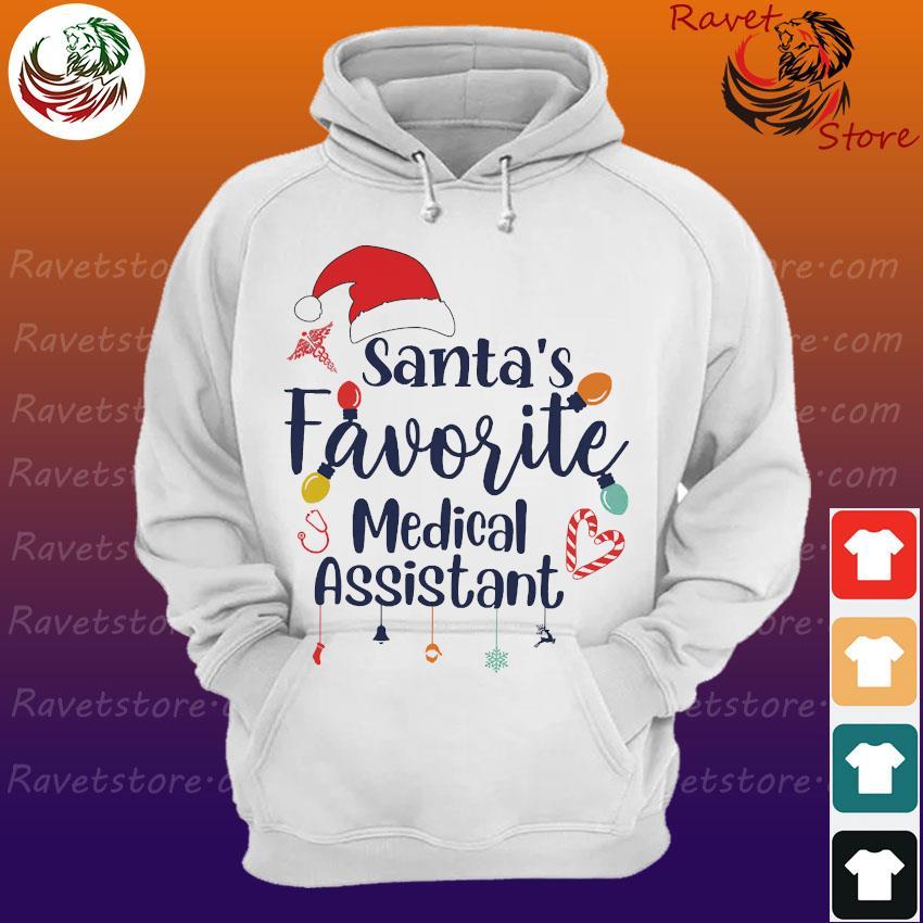 Santa's favorite medical assistant s Hoodie
