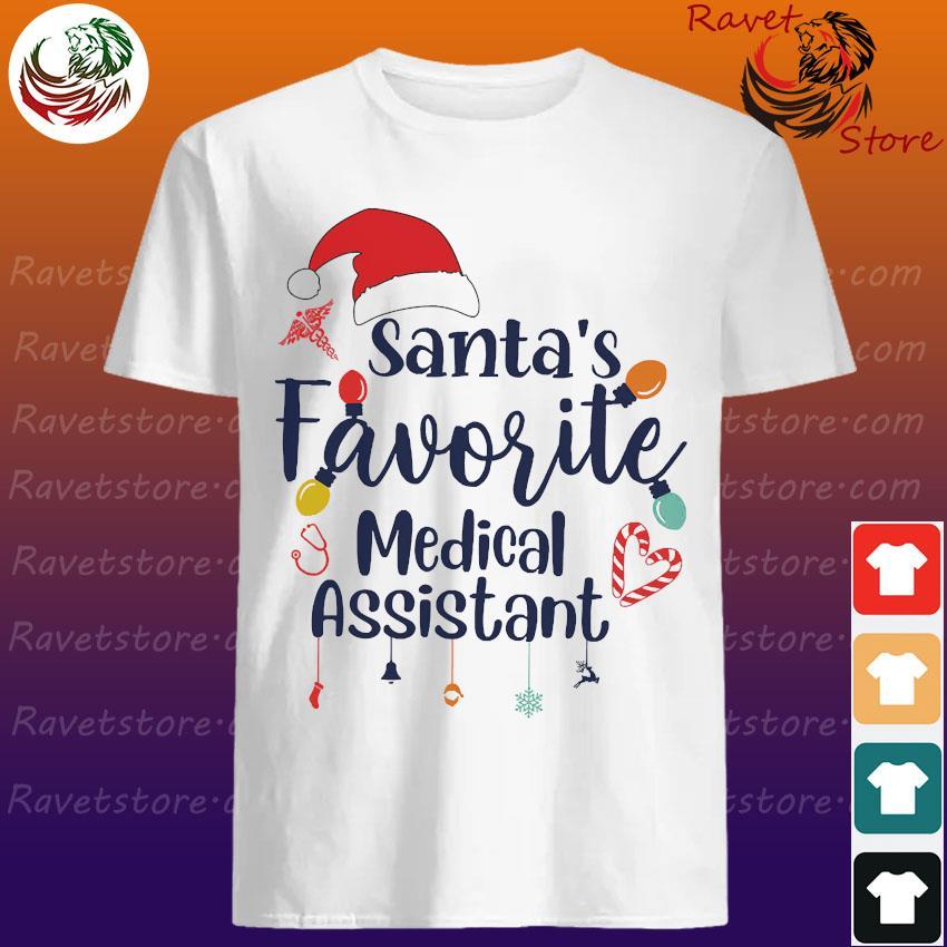 Santa's favorite medical assistant shirt
