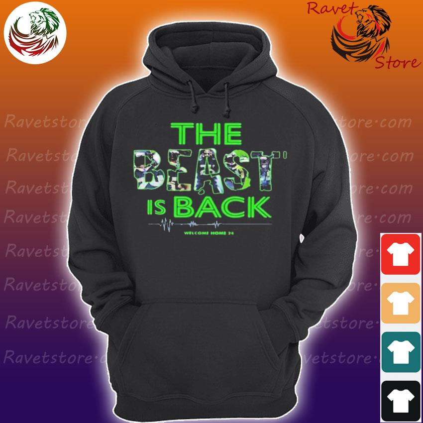 Seahawks The Beast Is Back Welcome Home 24 T-s Hoodie
