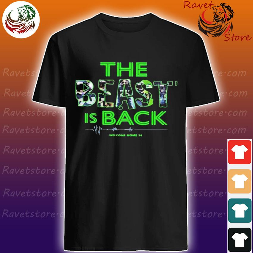 Seahawks The Beast Is Back Welcome Home 24 T-shirt