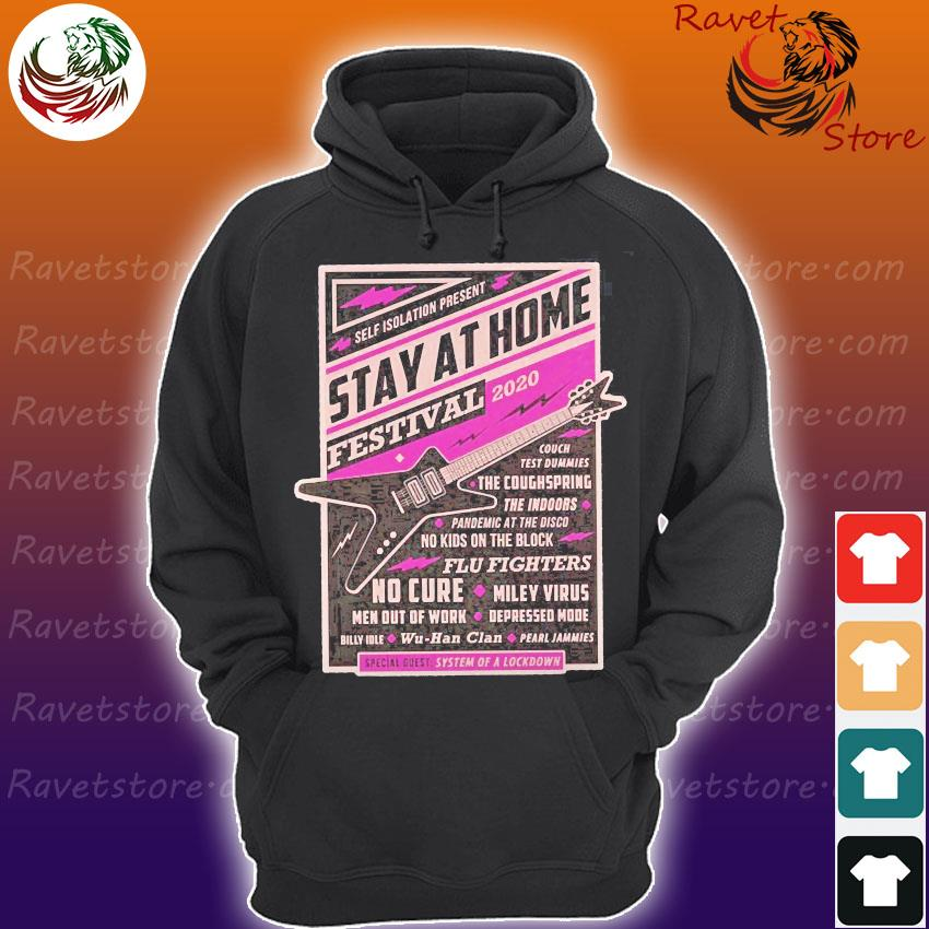 Self isolation present stay at home festival 2020 s Hoodie