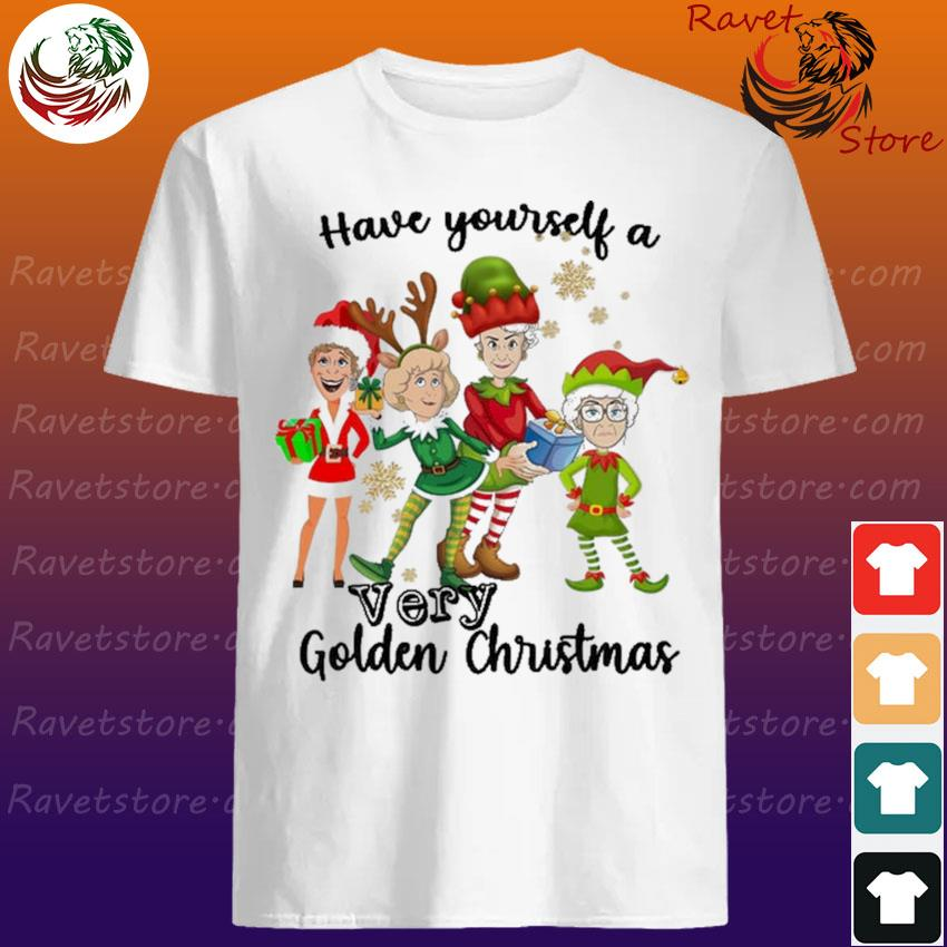 The Golden Girls Have yourself a very Golden Christmas Shirt
