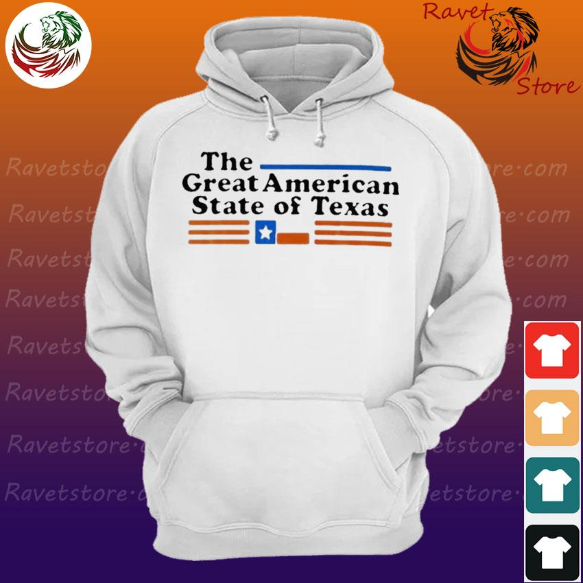 The great American State of Texas s Hoodie