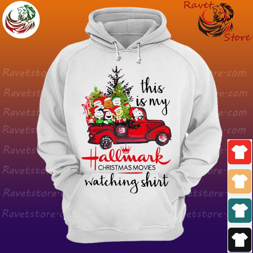The Peanuts this is My Hallmark Christmas movies Watching s Hoodie