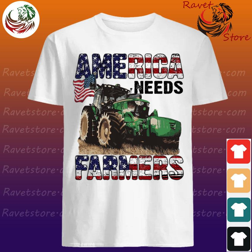 Tractor America needs Farmers shirt