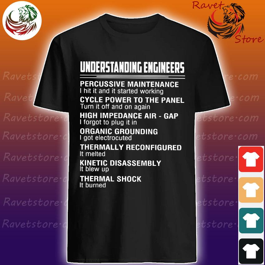 Understanding engineers shirt