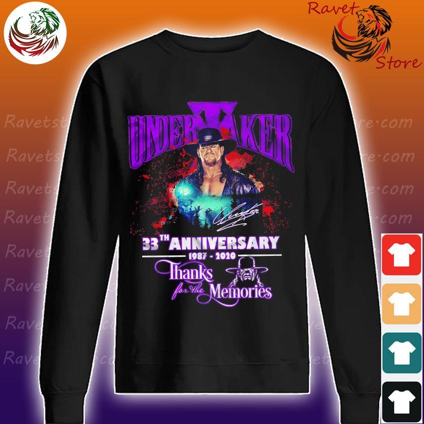 Undertaker 33th anniversary 1987 2020 thanks for the memories signature s Sweatshirt