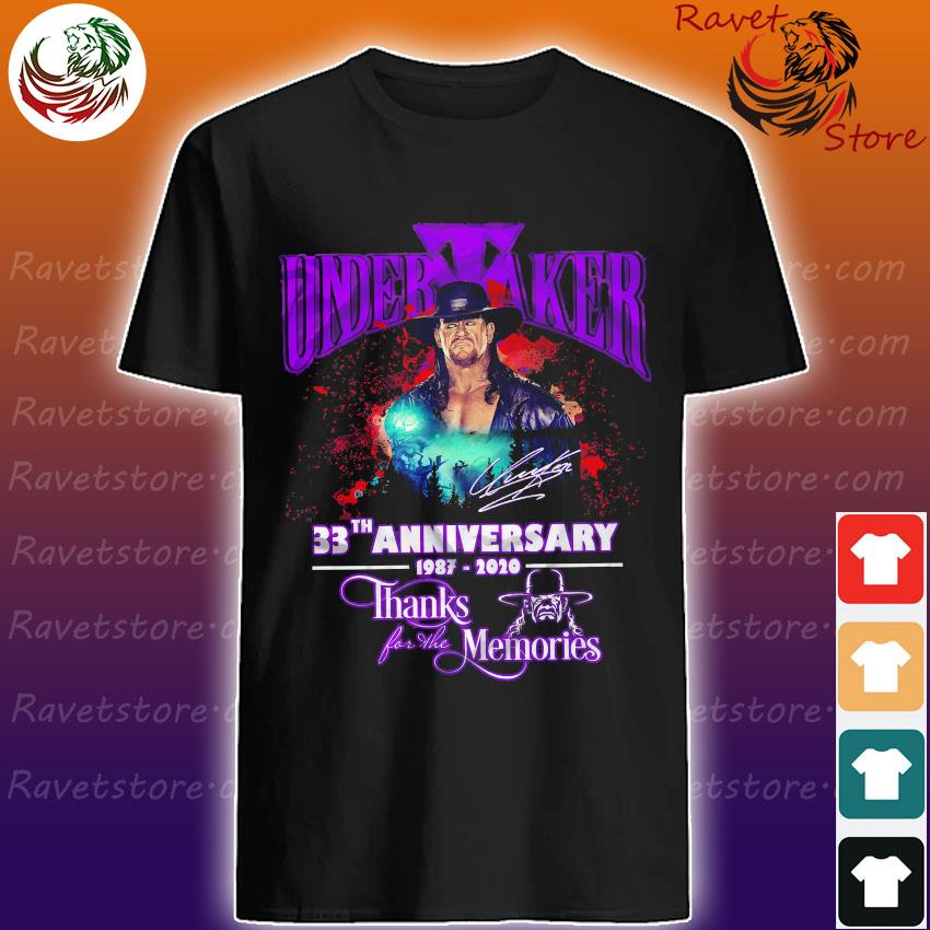 Undertaker 33th anniversary 1987 2020 thanks for the memories signature shirt